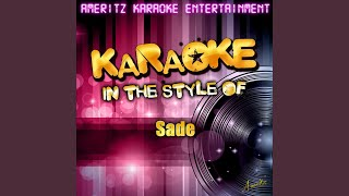 Love Is Stronger Than Pride (In the Style of Sade) (Karaoke Version)