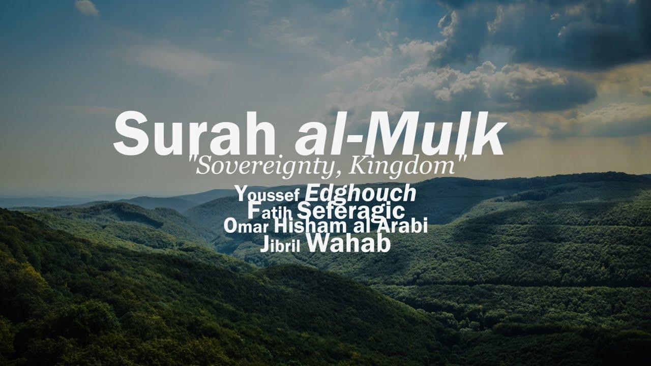 Surah Mulk (67) Ft. Youssef Edghouch | Omar Hisham Al Arabi | Fatih Seferagic | Jibril Wahab
