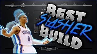 BEST SLASHER BUILD IN NBA 2K17!!