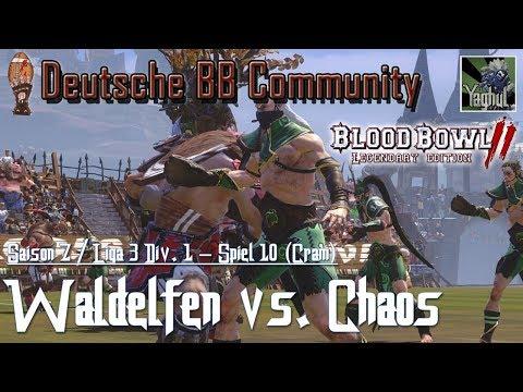 Bloodbowl 2 | Waldelfen vs. Chaos | DBBL | Saison 7 Liga 3 Div.1 | Spiel 10 | Vertretung Cram