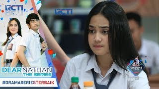 Video DEAR NATHAN THE SERIES - Sebenernya Salma Ada Perasaan Ga Sih Ke Nathan [17 Oktober 2017} download MP3, 3GP, MP4, WEBM, AVI, FLV Oktober 2019