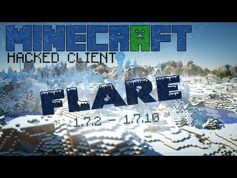 Minecraft 1.7.2 - 1.7.10 : Hacked Client - Flare ! - Cracked ! [HD]