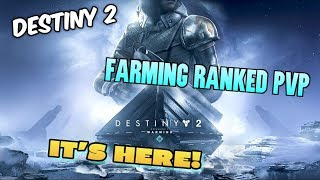 DESTINY 2: WARMIND DLC - Farming New Weapons, Crucible and Campaign - Grinding Pvp Ranks