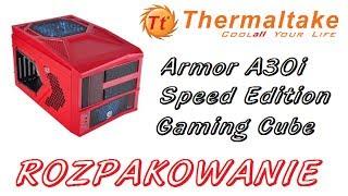 thermaltake armor a30i speed edition gaming cube rozpakowanie obudowy