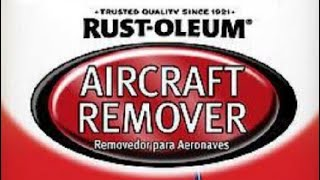 Rust-Oleum aircraft remover review