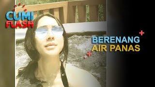 Renang di Air Hangat, Aura Kasih Hot Banget - CumiFlash 23 November 2017