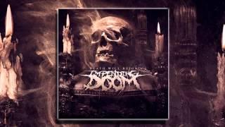 Impending Doom - Death Will Reign (FULL ALBUM 2013 HD)