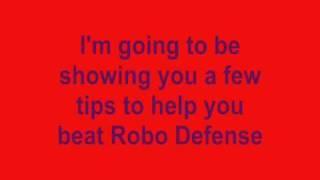 Tips- How to Beat Robo Defense