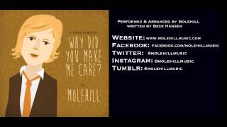 Beck - Why Did You Make Me Care? - Performed by Molehill