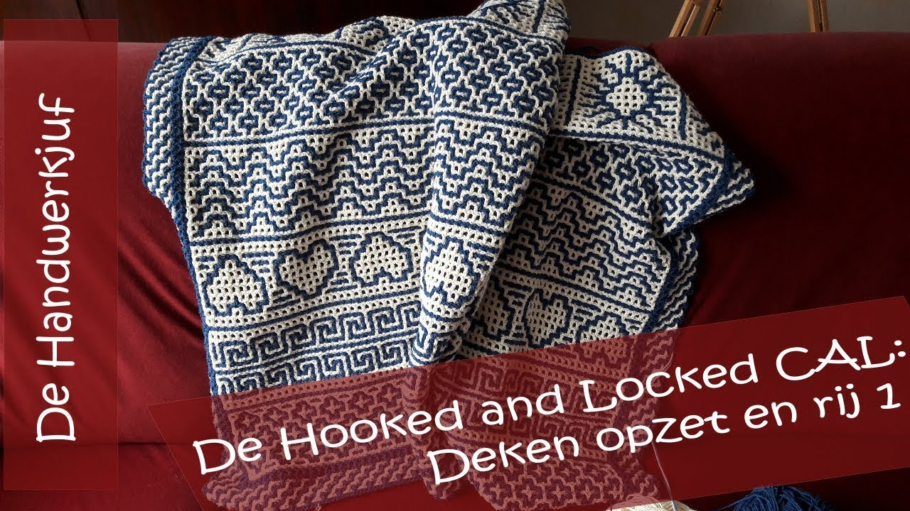 Hooked And Locked Crochet Along Deken Deel 1 Opzet En Rij 1