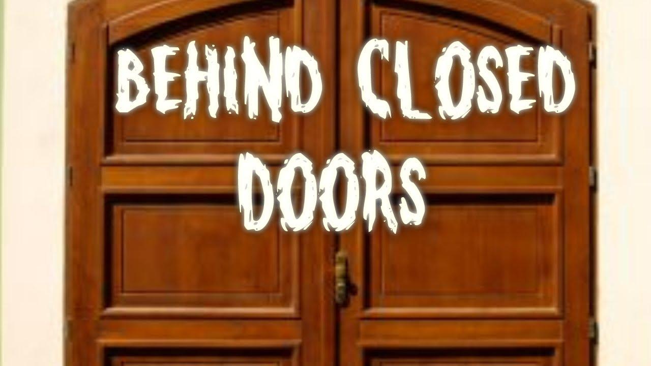 quotbehind closed doorsquot creepypasta youtube
