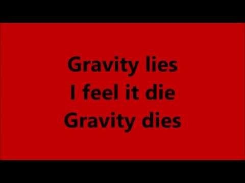 Gravity Lies |