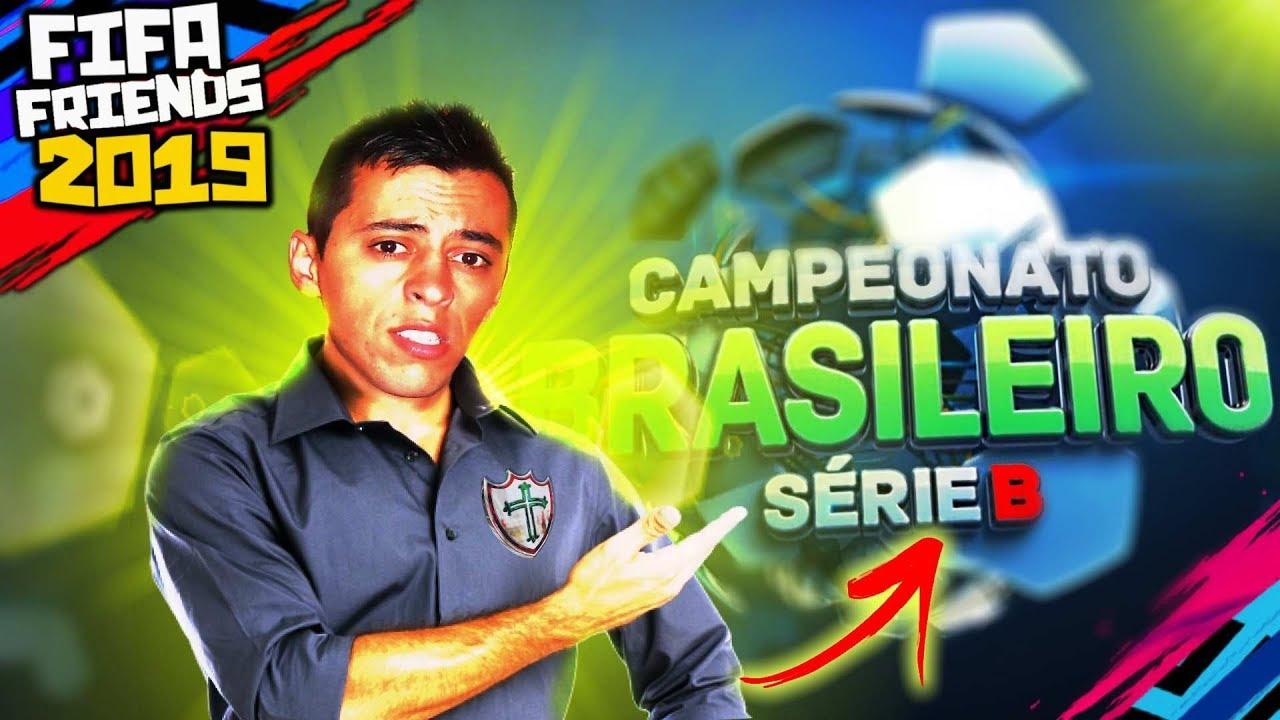 O INÍCIO na SÉRIE B do CAMPEONATO BRASILEIRO!? Modo Carreira #33 | FIFA Friends 2019