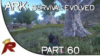 Ark: Survival Evolved Gameplay - Part 60: