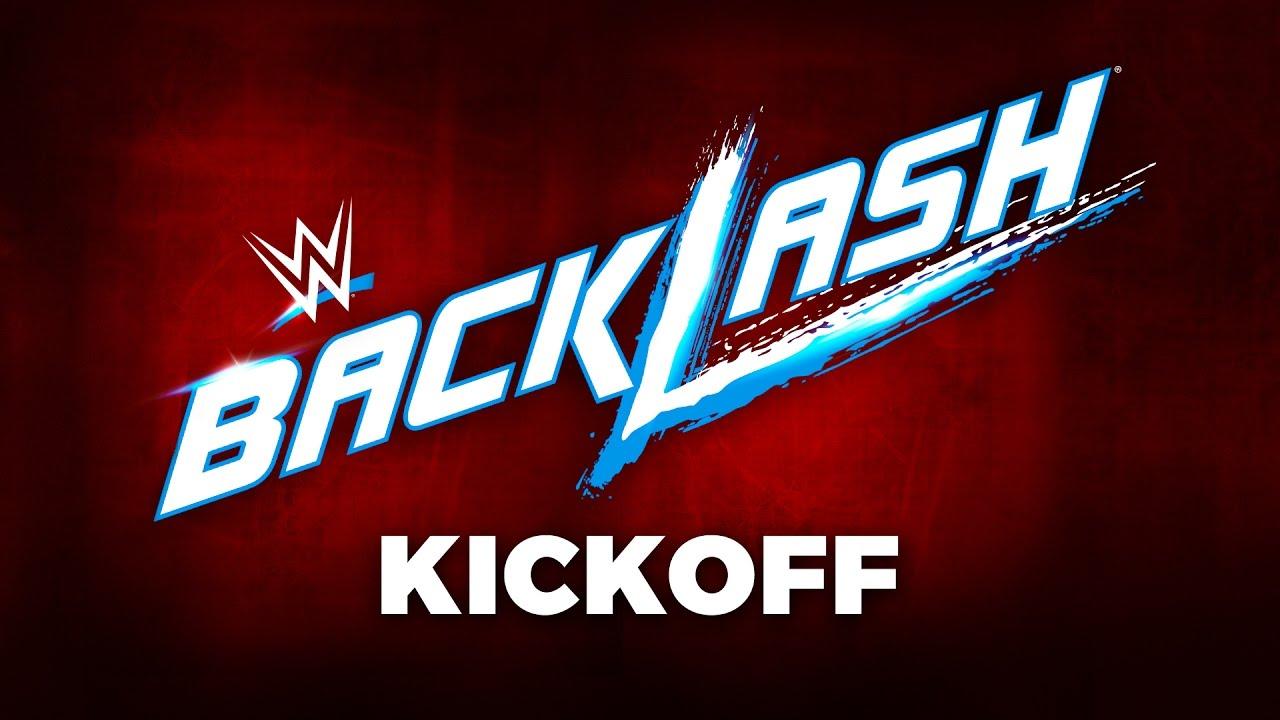 wwe backlash kickoff may 21 2017 youtube