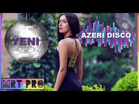 AZERI DISCO Mahnilar 2017/2018 - Yigma Pop Mix - Oynamali Party Dance (MRT Pro)
