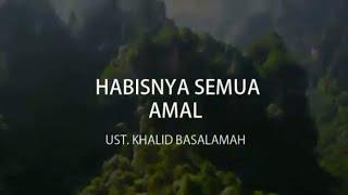 HABISNYA SEMUA AMAL