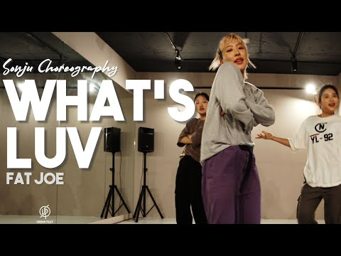 What's Luv - Fat Joe / Sonju Choreography / Urban Play Dance Academy