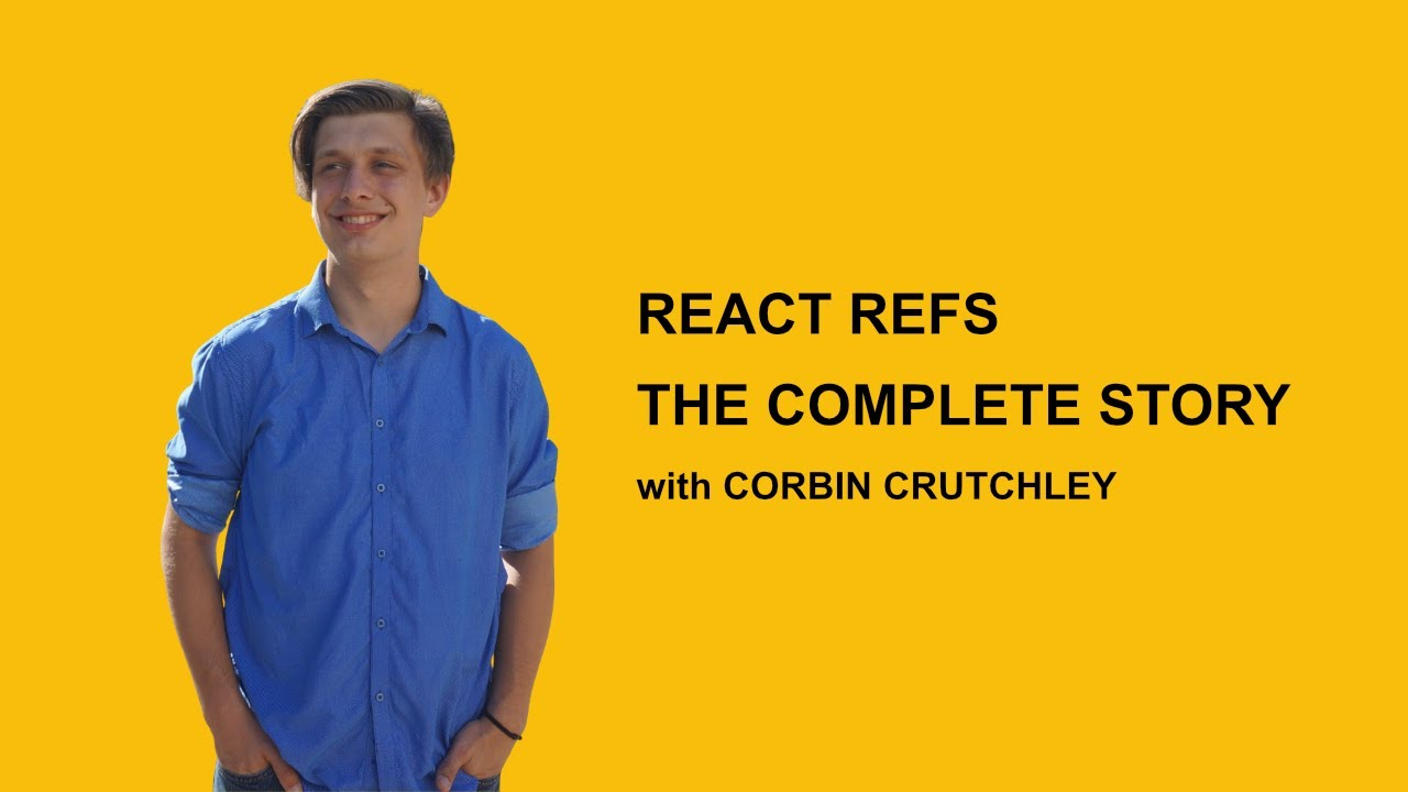 React Refs: The Complete Story