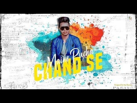 maine pucha chand se | R Rajput (Rahul Rajput) | Raj Sharma | The Kalakars | 2019