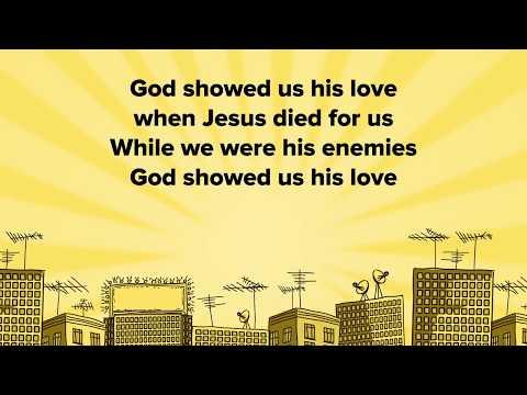 God showed us his love SINGALONG