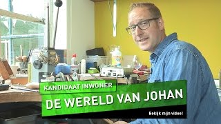 De wereld van Johan   Kandidaat inwoner - UTOPIA (NL) 2016