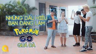 QUAOTV 11 dấu hiệu bạn lậm PokémonGO quá đà -Đại Nhân,Trương Thảo Nhi,Đoan Trang,Việt Phạm, Hoài Tân
