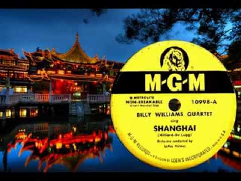 BILLY WILLIAMS QUARTET - Shanghai (1951) Best Audio Available!