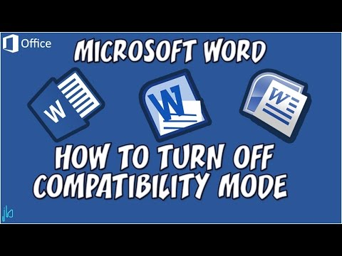 How to Turn off Compatibility Mode in Microsoft Word