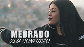 MEDRADO - Sem Confusão (Clipe Oficial)