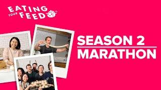 Eating Your Feed Season 2 Marathon •Tasty