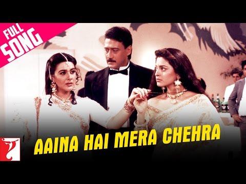 Aaina Hai Mera Chehra - Full Song | Aaina | Jackie Shroff | Juhi Chawla | Amrita Singh