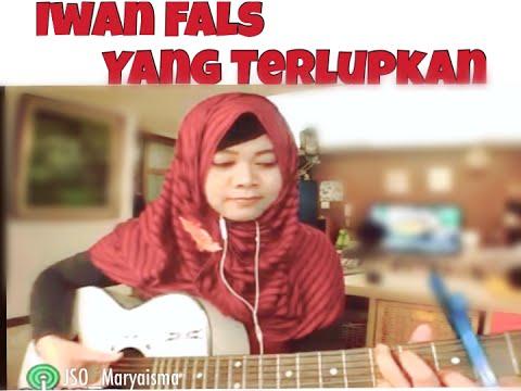 Iwan Fals [ Yang Terlupakan ] - Cover MaryaIsma