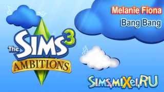 Melanie Fiona - Bang Bang - Soundtrack The Sims 3 Ambitions