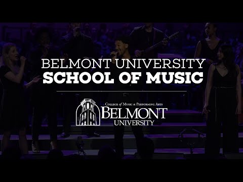 School of Music | Belmont University | Nashville, TN