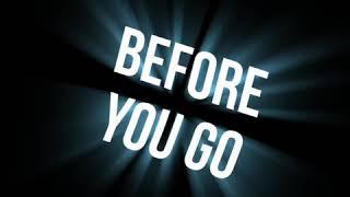 Before You Go//Lyrics Edit//Preset//(Alight Motion)