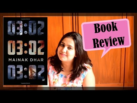 Book Review - 03:02 by Mainak Dhar (A Post Apocalyptic Thriller)