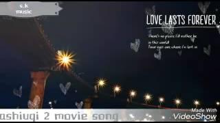 Ashiuqi 2 New remix songs