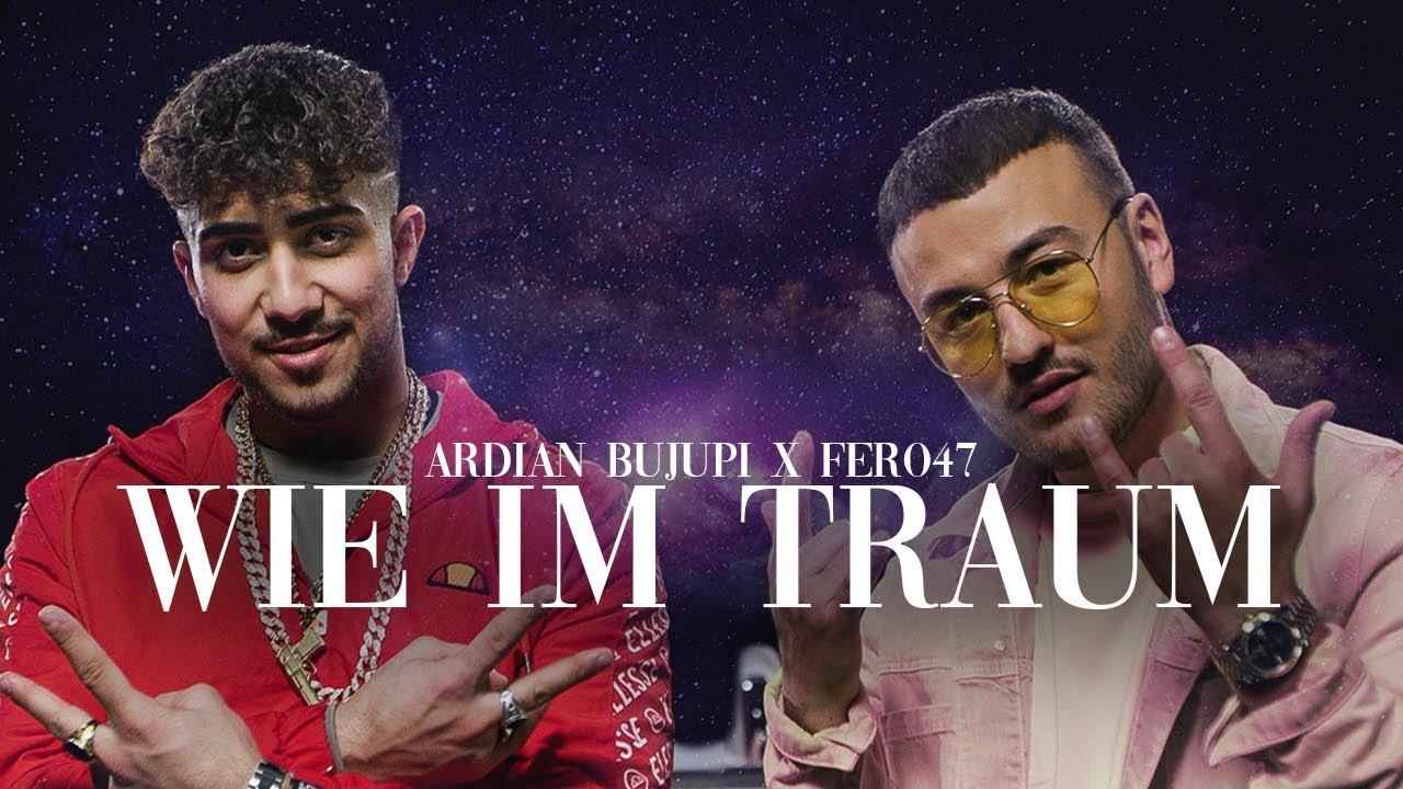 Ardian Bujupi x Fero47 - WIE IM TRAUM (prod. by Maxe) #1