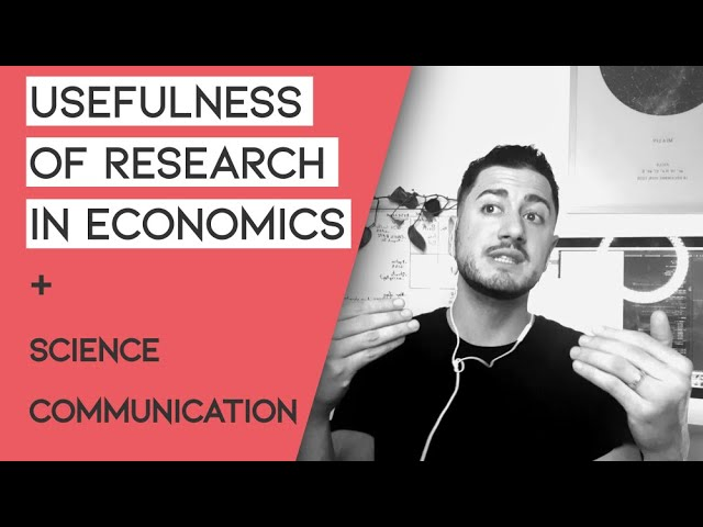 Usefulness of research in economics  and science communication [podcast short]
