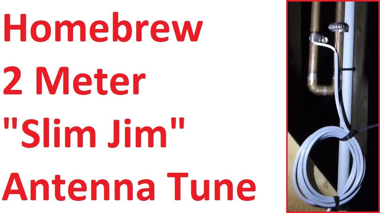 2 Meter Home-brew Slim Jim Antenna Tuning