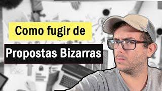COMO FUGIR DE PROPOSTAS BIZARRAS - PROGRAMADOR BR - EP 119