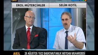 Akıl Oyunu  Dr.Erol Mütercimler Ekonomist Selim Kotil 26.08.2016 Yeni Bölüm