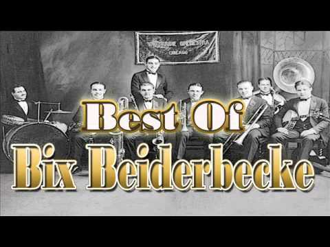 The Best of Bix Beiderbecke | Jazz Music