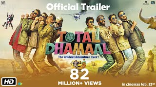 Total Dhamaal is all set to release on February 22, 2019.