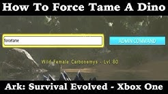 How To Force Tame A Dinosaur In Ark: Survival Evolved - Xbox One