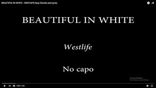 Download lagu BEAUTIFUL IN WHITE -  WESTLIFE Easy Chords and Lyrics