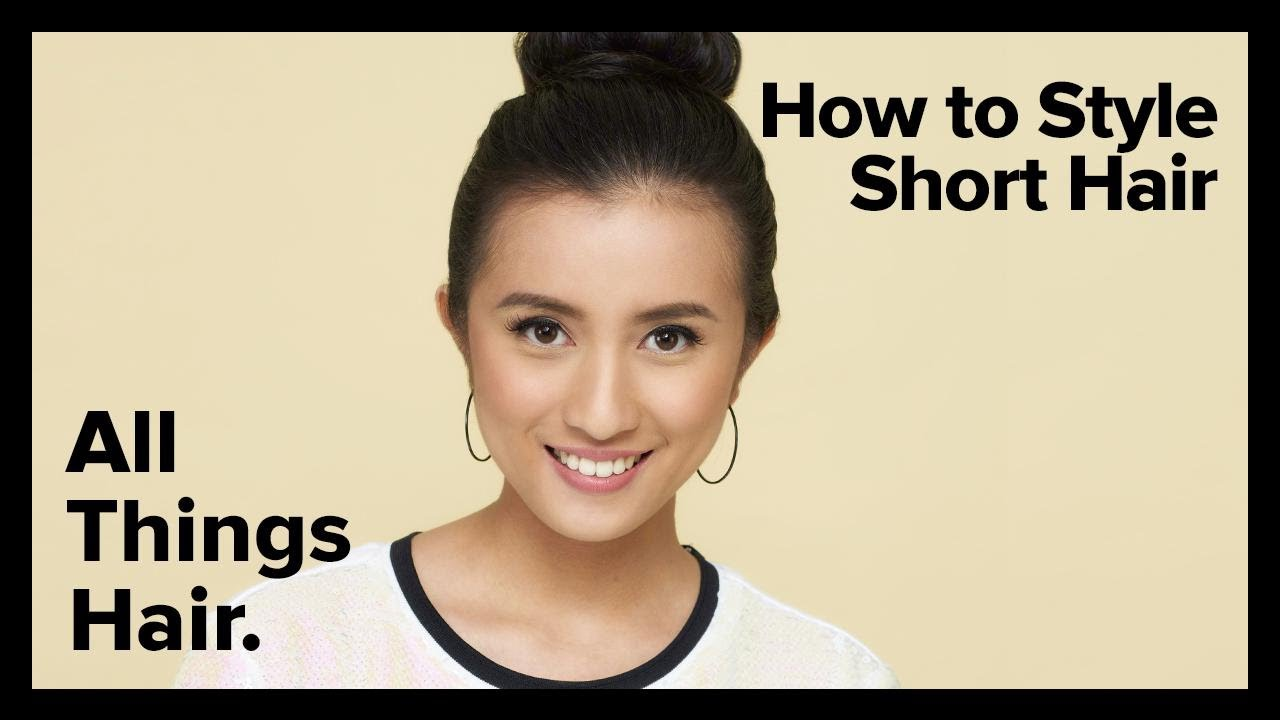 How To Style Short Hair By Dove All Things Hair Ph Youtube
