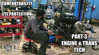 Working Comfortably & Eye Protection Engine & Trans Tech Part 3