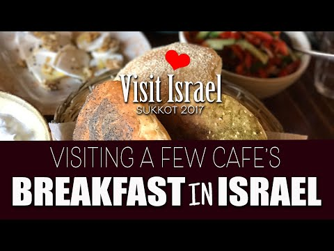 Breakfast In Israel (Visit A Few Cafe's With Us)